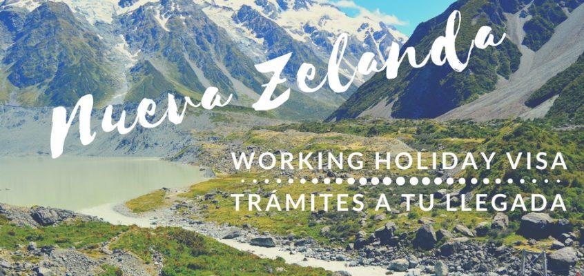 Working Holiday Visa NZ – trámites a tu llegada