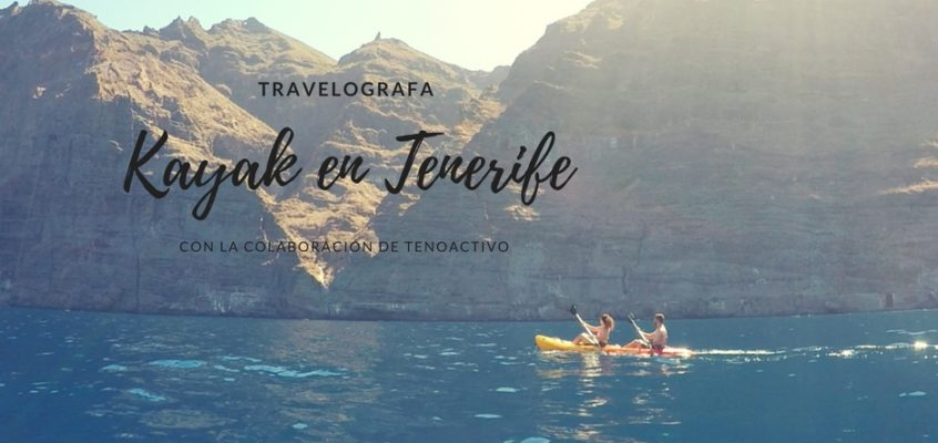 Kayak en Los Gigantes, Tenerife
