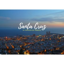 Santa Cruz, el corazón de Tenerife