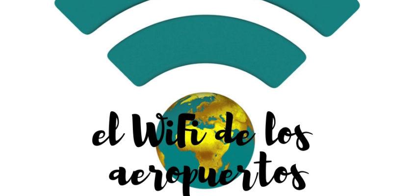 El WiFi de los aeropuertos